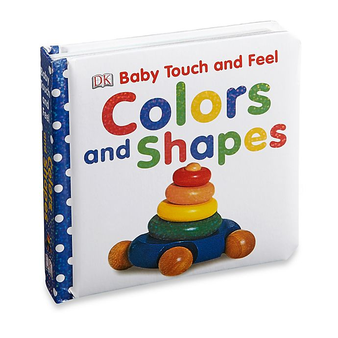 Alternate image 1 for Baby Touch & Feel: Colors & Shapes