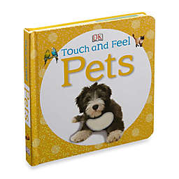 Baby Touch & Feel: Pets