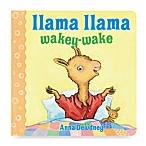 Llama Llama Wakey-Wake Board Book