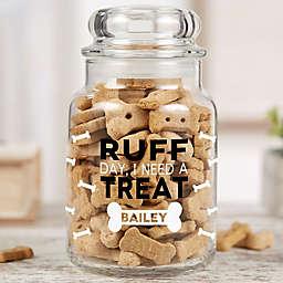 I Need a Treat Pet Treat Jar