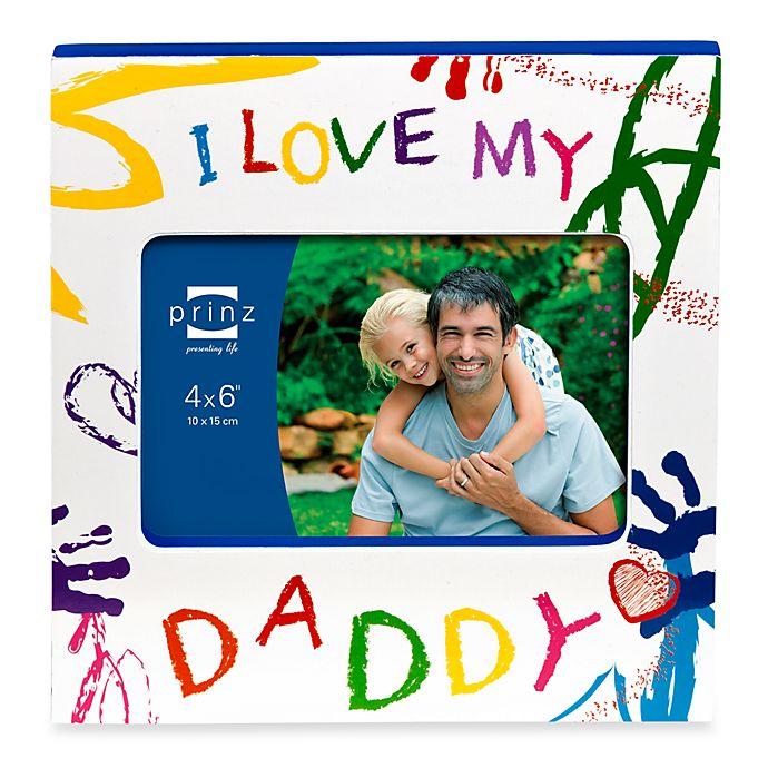 Prinz Made With Love I Love My Daddy Wood Photo Frame Bed Bath