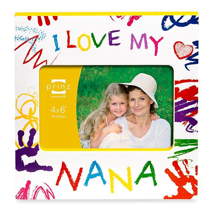 Prinz Made With Love I Love My Nana Wood Photo Frame Bed Bath And