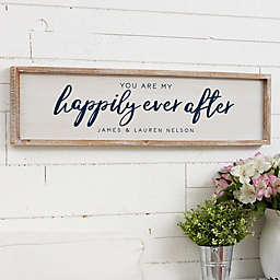 You Are My Happily Ever After Personalized 30-Inch x 8-Inch Barnwood Frame Wall Art