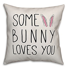 Designs Direct Some Bunny Loves You Ears Square Throw Pillow