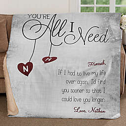 You're All I Need Personalized Sherpa Blanket