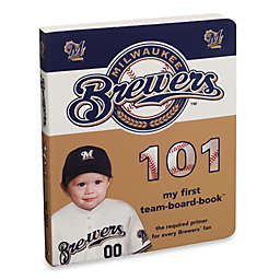 Milwaukee Brewers 101 in My First Team Board Books™