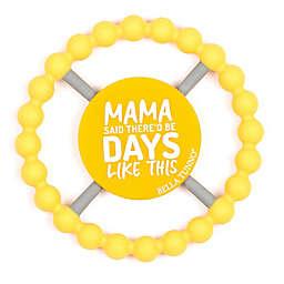 "Bella Tunno™ ""Mama Said"" Happy Teether in in Yellow"