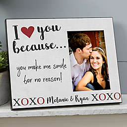 I Love You Because... Personalized Picture Frame