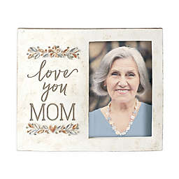 "Grasslands Road® ""Love You Mom"" 4-Inch x 6-Inch Picture Frame in Ivory"