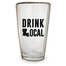Wild Eye Designs® Drink Local Louisiana Pint Glass