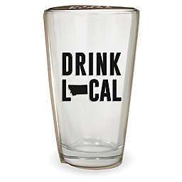 Wild Eye Designs® Drink Local Montana Pint Glass
