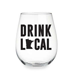 "Wild Eye Designs® ""Drink Local"" Minnesota Stemless Wine Glass"