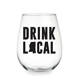 "Wild Eye Designs® ""Drink Local"" Mississippi Stemless Wine Glass"