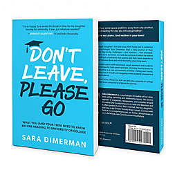 """Don't Leave, Please Go"" by Sara Dimerman"