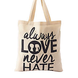 "BOY MEETS GIRL® ""Always Love Never Hate"" Tote"