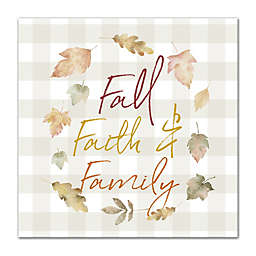 """Fall Faith & Family"" 16-Inch x 16-Inch Canvas Wall Art"
