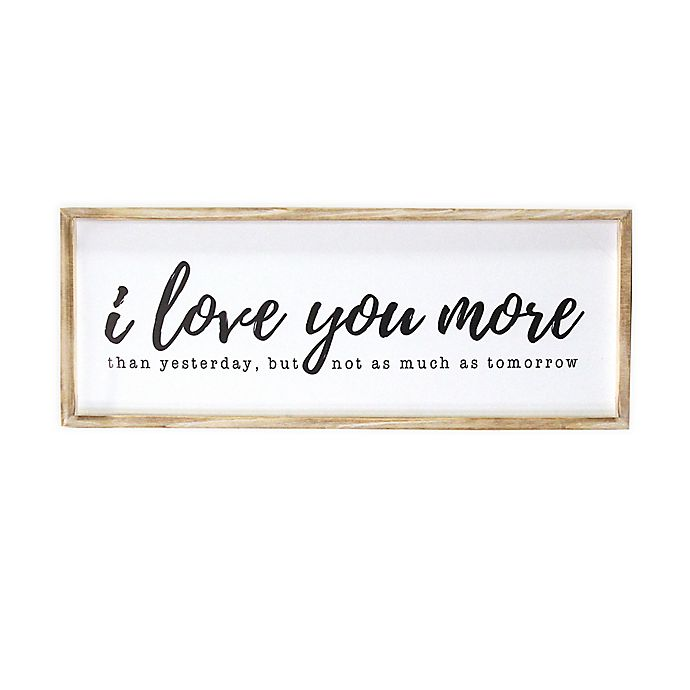 Stratton Home Decor I Love You More 32 Inch X 12 Inch Wall Art Bed Bath Beyond