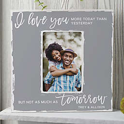 I Love You More Today Personalized Box Picture Frame- Vertical