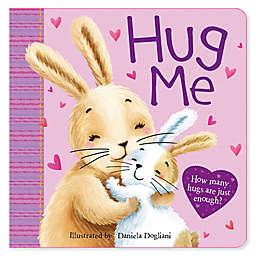 """Hug Me: How Many Hugs Is Just Enough?"" by Daniela Dogliani"