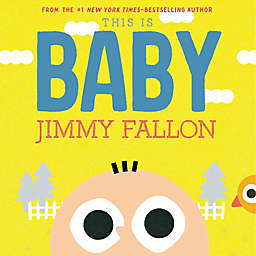 """This Is Baby"" by Jimmy Fallon"