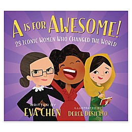 """""""A Is For Awesome!"""" by Eva Chen"""