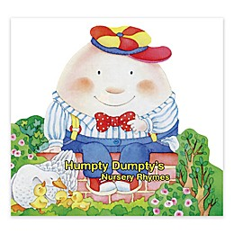 """Humpty Dumpty's Nursery Rhymes"" by Roberta Panoni"