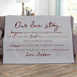 Our Love Story Personalized 56-Inch x 60-Inch Woven Throw