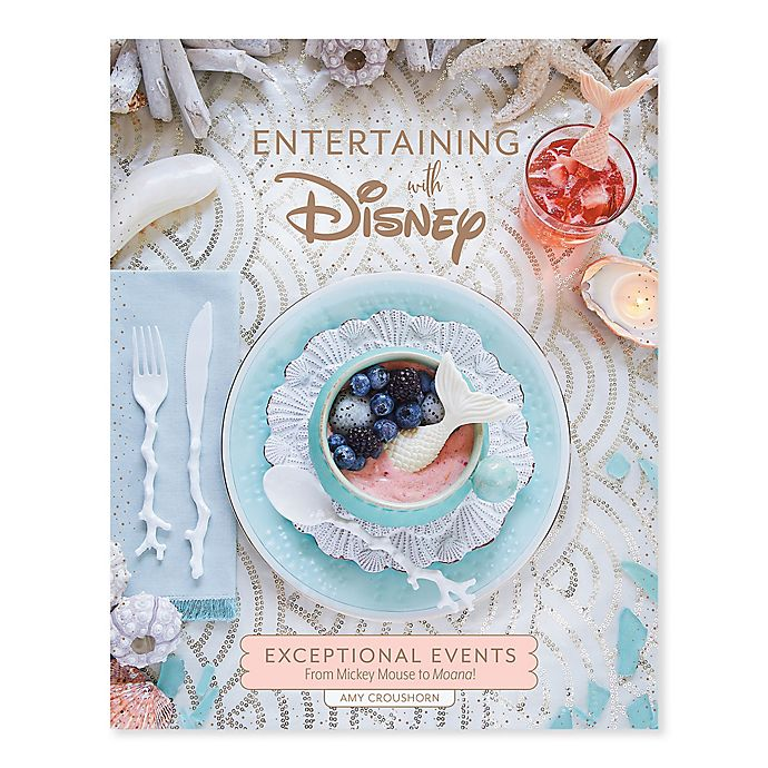 Alternate image 1 for Disney® Entertaining With Disney Book by Amy Croushorn