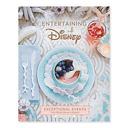 Disney® Entertaining With Disney Book by Amy Croushorn
