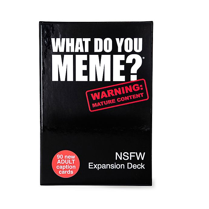 Alternate image 1 for What Do You Meme? NSFW Expansion Deck