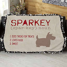 Definition Of My Dog Personalized 50-Inch x 60-Inch Tie Blanket