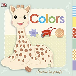 DK Publishing Baby: Sophie la girafe®: Colors Board Book