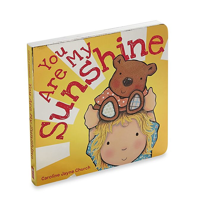 Alternate image 1 for You Are My Sunshine Board Book by Scholastic
