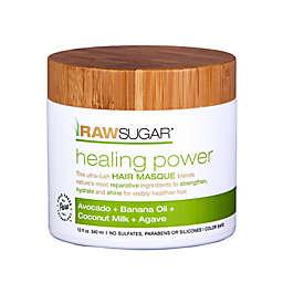 Raw Sugar Healing Power Hair Masque in Avocado, Banana Oil, Coconut Oil, and Agave