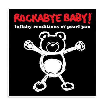 Rockabye Baby!® Lullaby Renditions of Pearl Jam CD