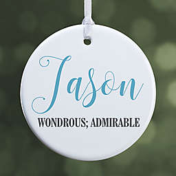 """Name Meaning Personalized Ornament- 2.85"""" Glossy - 1-Sided"""