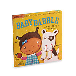 Baby Babble Baby's First Words Indestructible Book