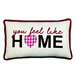 """You Feel Like Home"" Oblong Throw Pillow"