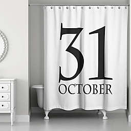 October Thirty First 71x74 Shower Curtain