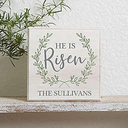 He is Risen Personalized Easter Shelf Block