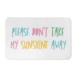 "Designs Direct Please Don't Take My Sunshine Away 34"" x 21"" Bath Rug"