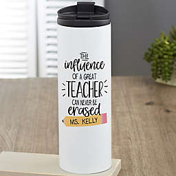 The Influence of a Great Teacher Personalized 16 oz. Travel Tumbler