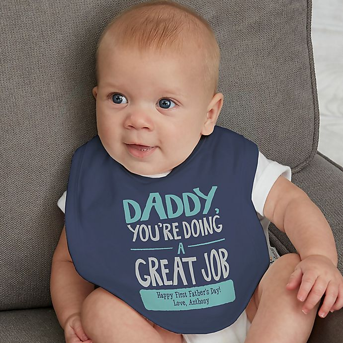 Alternate image 1 for Daddy, You're Doing A Great Job Personalized Infant Bib