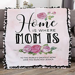 Home Is Where Mom Is Personalized 50-Inch x 60-Inch Tie Blanket