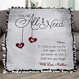 You're All I Need Personalized 50-Inch x 60-Inch Tie Blanket