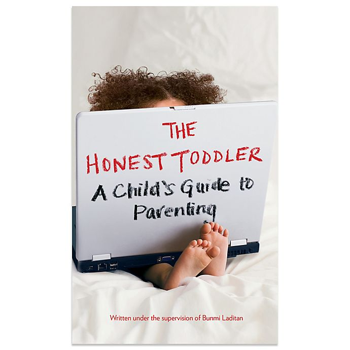 Alternate image 1 for The Honest Toddler: A Child s Guide to Parenting Hardcover Book