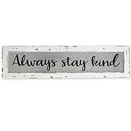 Sweet Bird & Co. Always Stay Kind 24-Inch x 6-Inch Reclaimed Wood Wall Art
