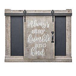 Crystal Art Always Stay Humble & Kind 18-Inch x 23-Inch Chalkboard Message Board