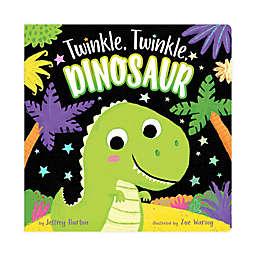 """Little Simon """"Twinkle, Twinkle Dinosaur"""" by Jeffrey Burton"""