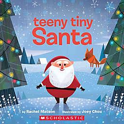 """""""Teeny Tiny Santa"""" by Rachel Matson"""